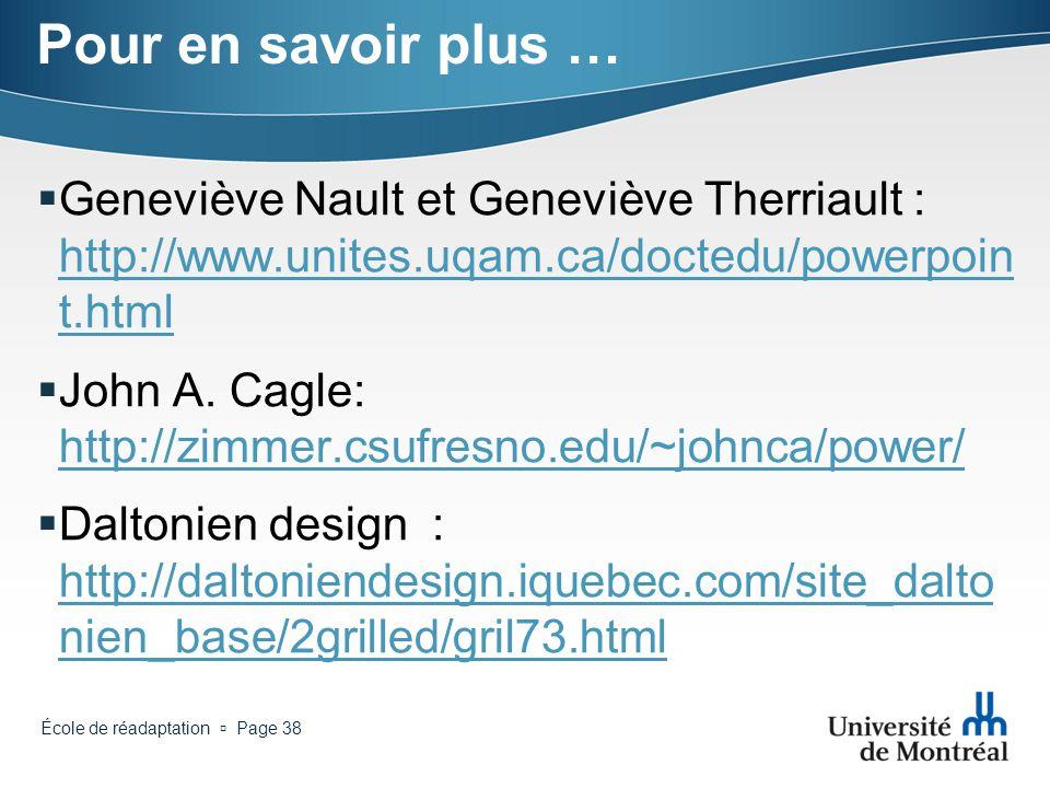 Pour en savoir plus … Geneviève Nault et Geneviève Therriault : http://www.unites.uqam.ca/doctedu/powerpoint.html.
