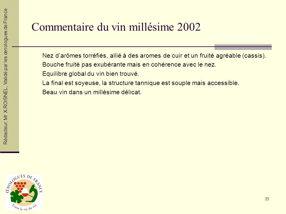 Commentaire du vin millésime 2002