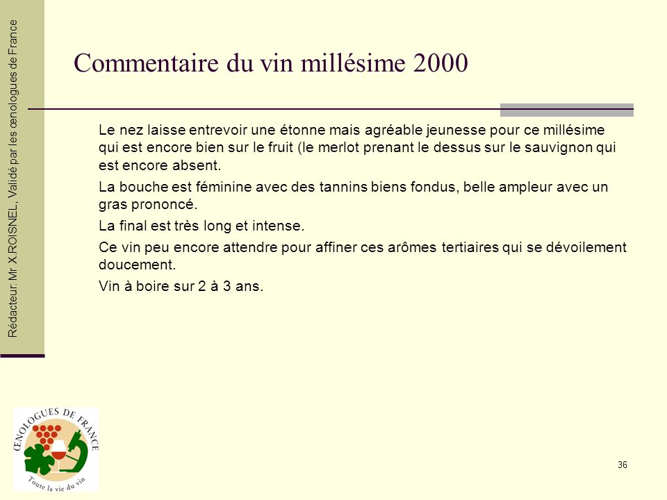 Commentaire du vin millésime 2000