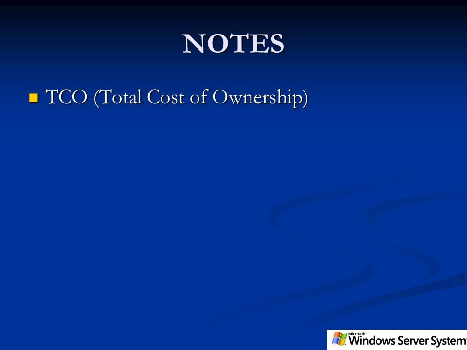 NOTES TCO (Total Cost of Ownership)