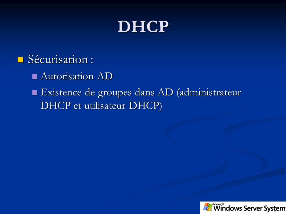 DHCP Sécurisation : Autorisation AD