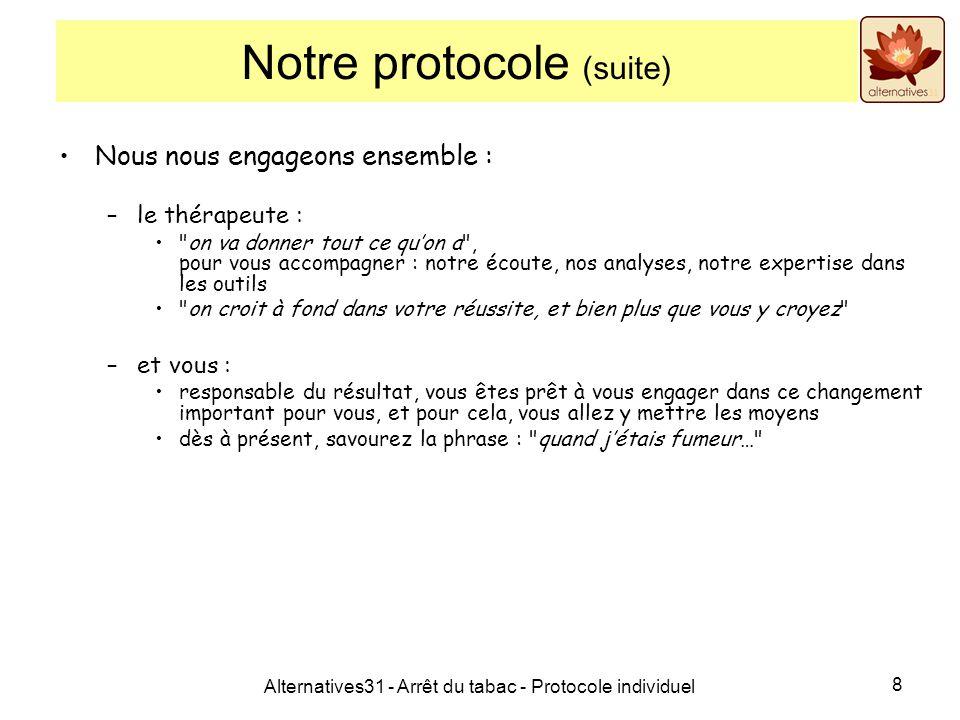 Notre protocole (suite)
