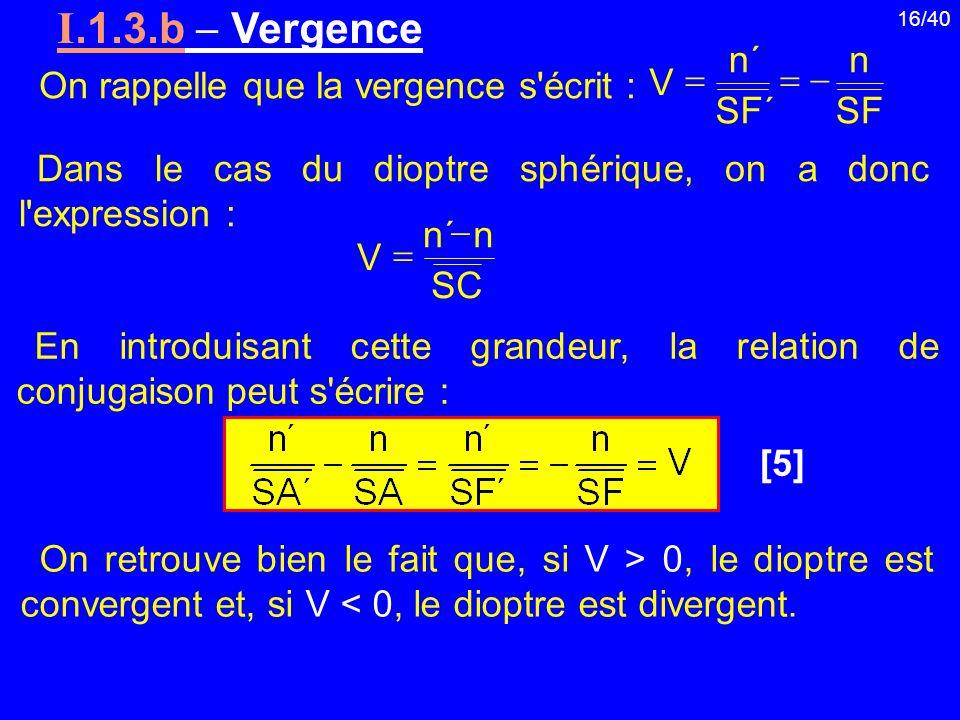 I.1.3.b  Vergence n ´ n On rappelle que la vergence s écrit : V = = -