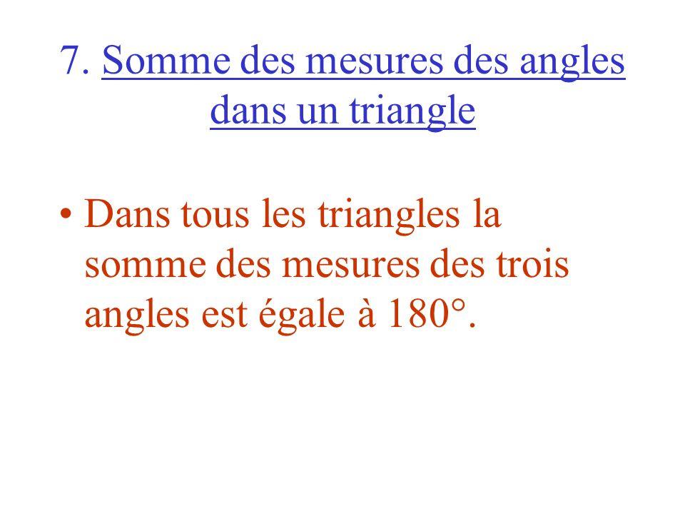 7. Somme des mesures des angles dans un triangle