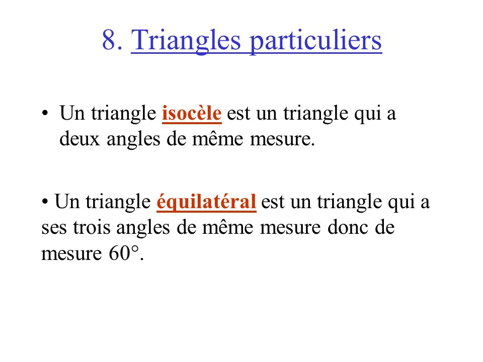 8. Triangles particuliers