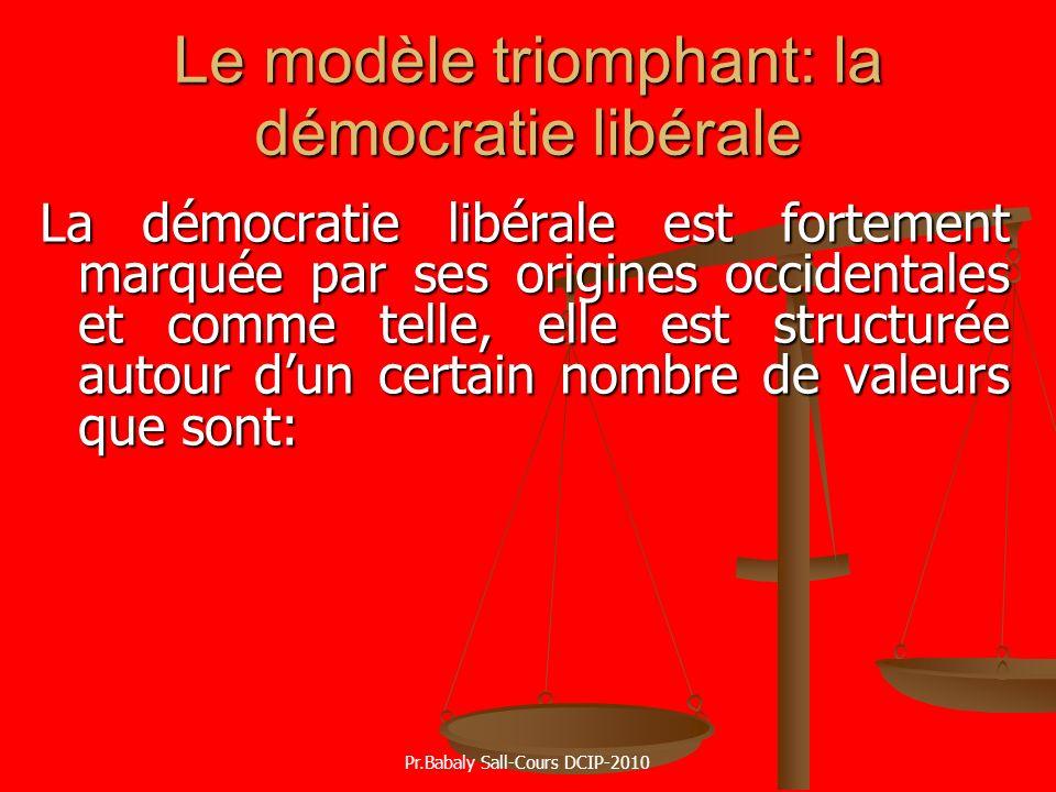 Le modèle triomphant: la démocratie libérale
