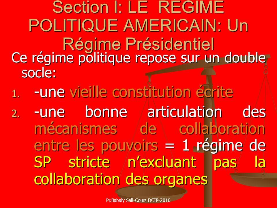 Section I: LE REGIME POLITIQUE AMERICAIN: Un Régime Présidentiel
