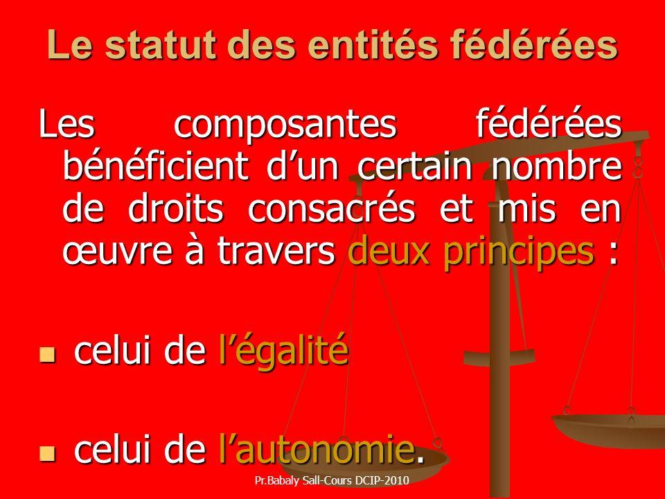 Le statut des entités fédérées