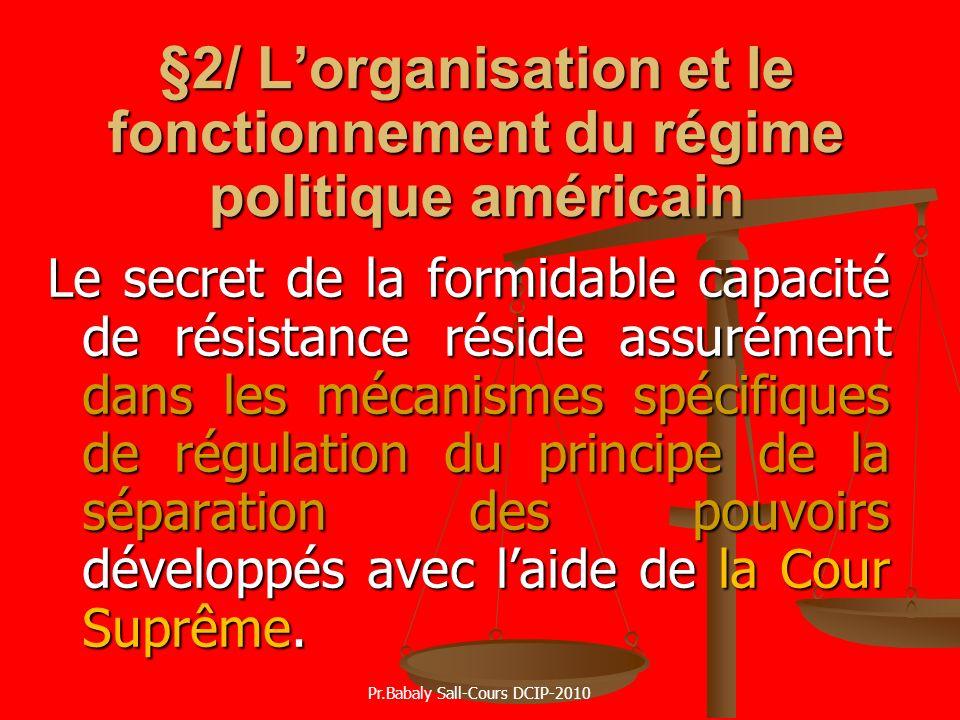 §2/ L'organisation et le fonctionnement du régime politique américain