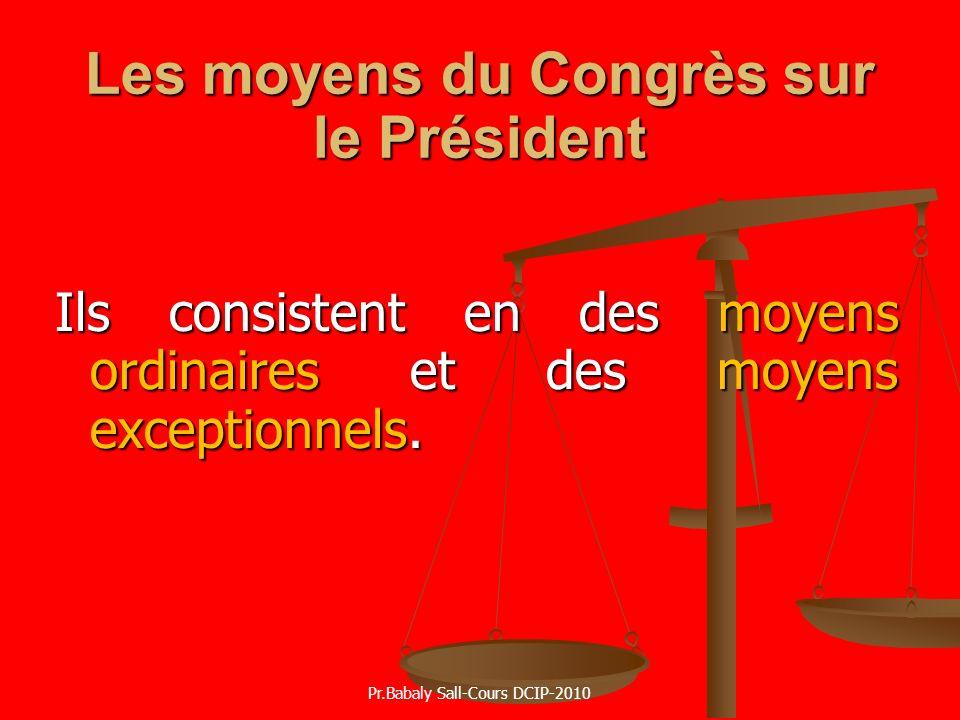 Les moyens du Congrès sur le Président
