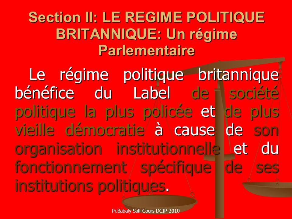 Section II: LE REGIME POLITIQUE BRITANNIQUE: Un régime Parlementaire
