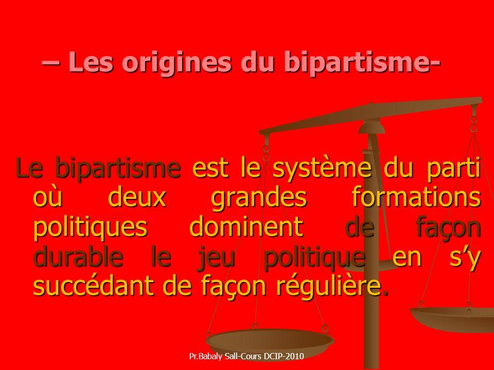 – Les origines du bipartisme-