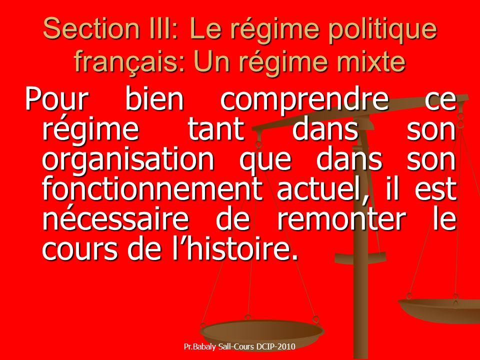 Section III: Le régime politique français: Un régime mixte