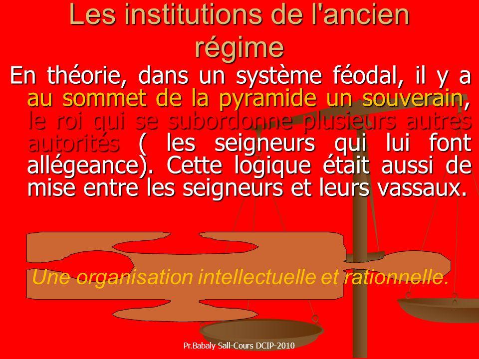 Les institutions de l ancien régime
