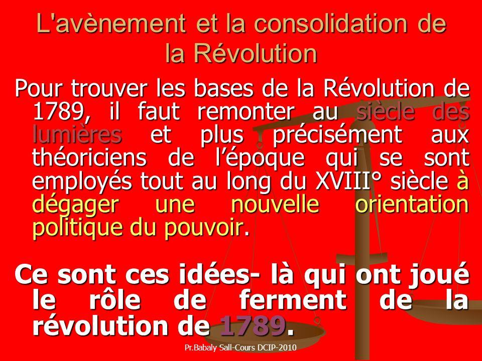 L avènement et la consolidation de la Révolution