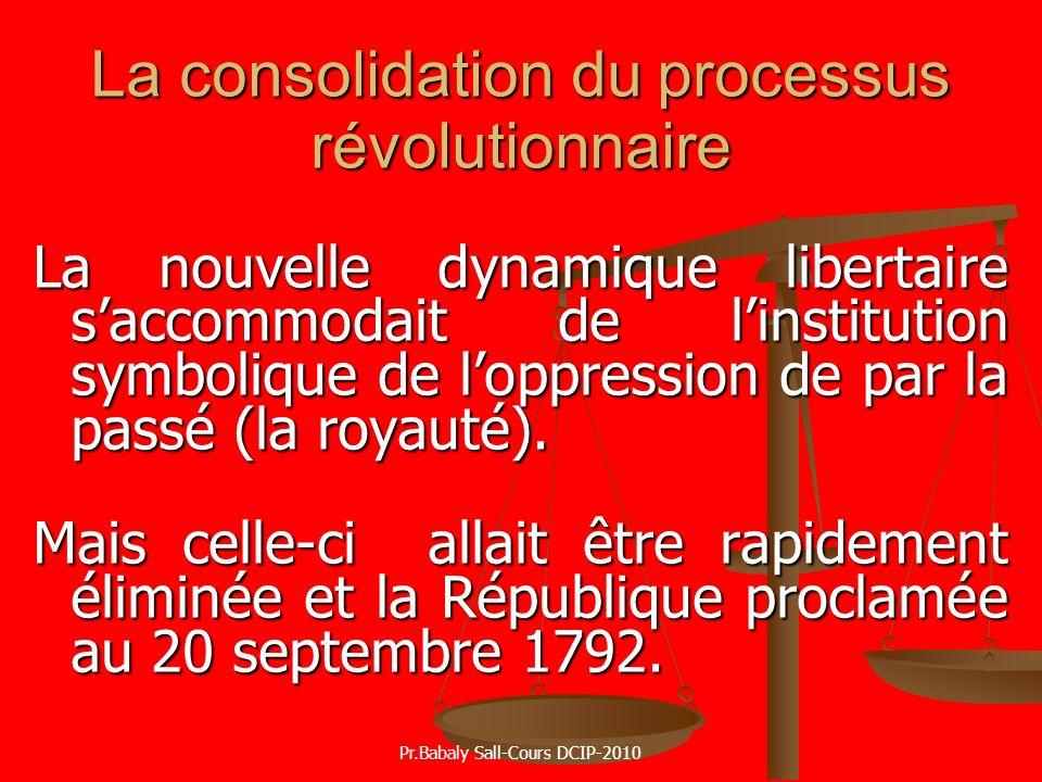La consolidation du processus révolutionnaire