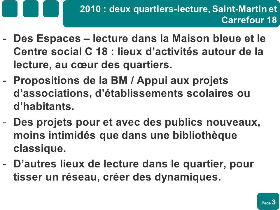 2010 : deux quartiers-lecture, Saint-Martin et Carrefour 18