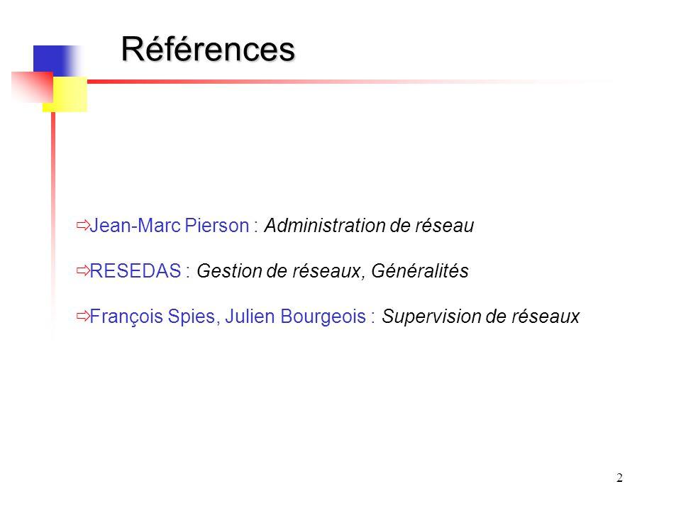 Références Jean-Marc Pierson : Administration de réseau