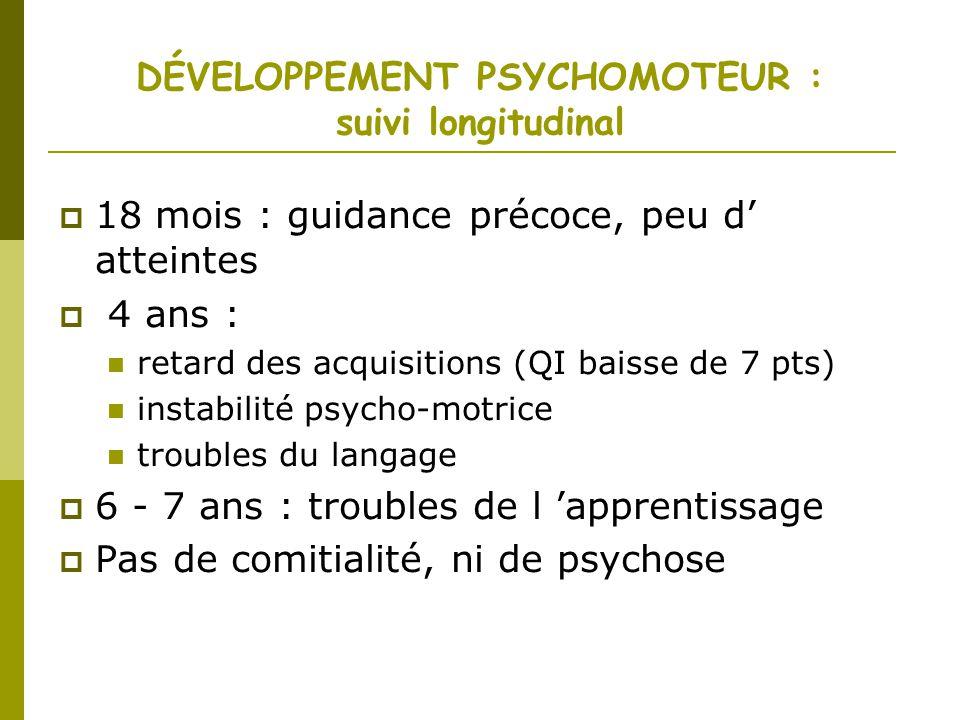 DÉVELOPPEMENT PSYCHOMOTEUR : suivi longitudinal
