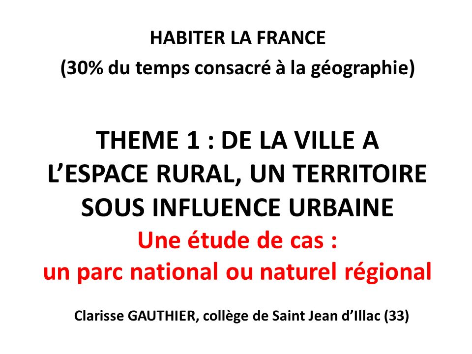HABITER LA FRANCE (30% du temps consacré à la géographie)