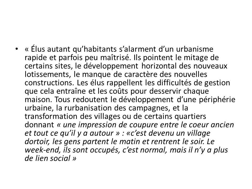 « Élus autant qu'habitants s'alarment d'un urbanisme rapide et parfois peu maîtrisé.