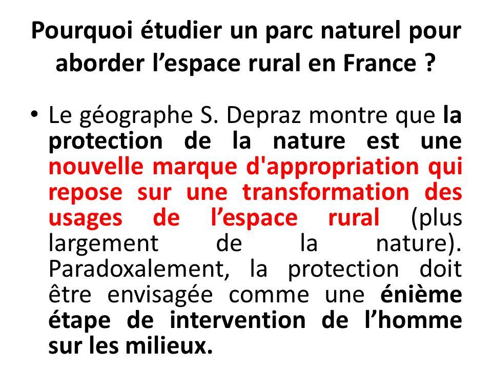 Pourquoi étudier un parc naturel pour aborder l'espace rural en France