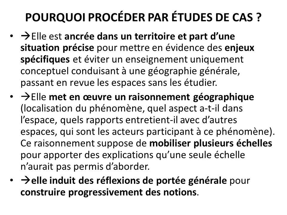 POURQUOI PROCÉDER PAR ÉTUDES DE CAS