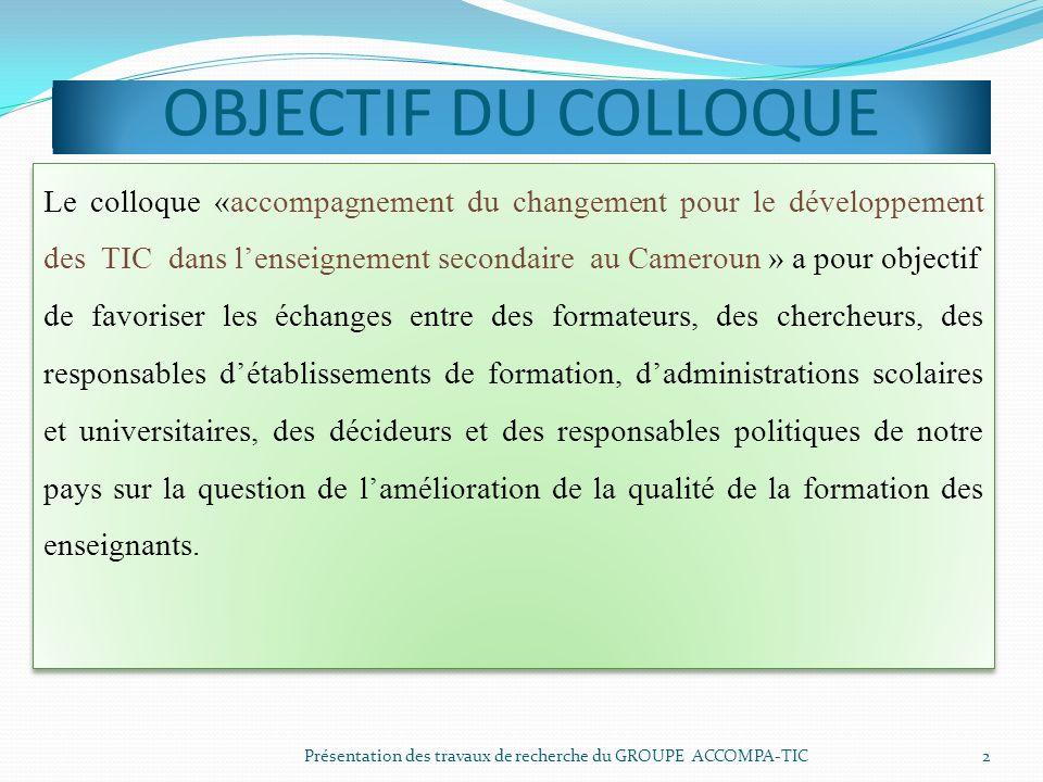 OBJECTIF DU COLLOQUE