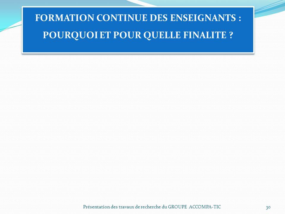 FORMATION CONTINUE DES ENSEIGNANTS : POURQUOI ET POUR QUELLE FINALITE