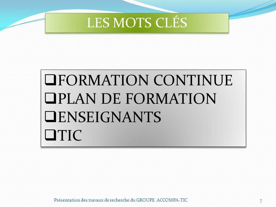 FORMATION CONTINUE PLAN DE FORMATION ENSEIGNANTS TIC LES MOTS CLÉS