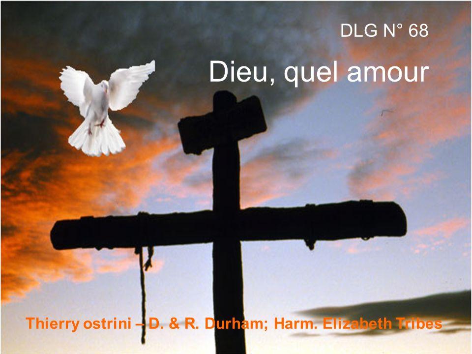 Thierry ostrini – D. & R. Durham; Harm. Elizabeth Tribes