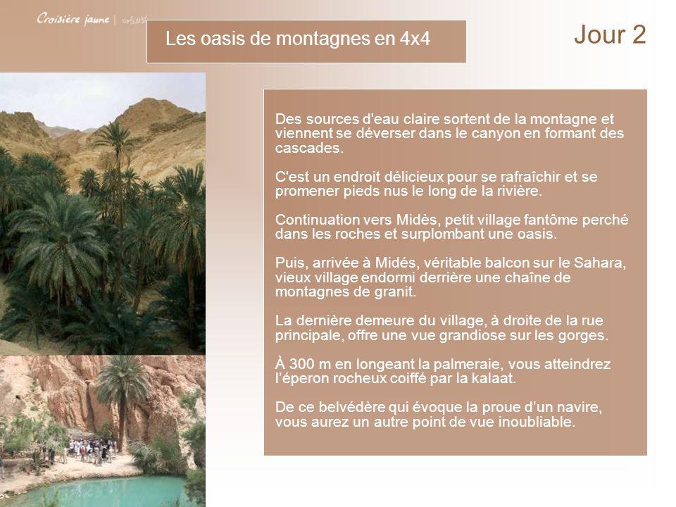 Jour 2 Les oasis de montagnes en 4x4