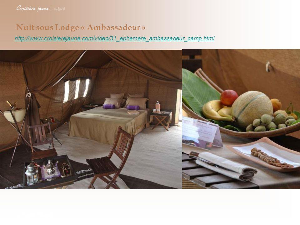Nuit sous Lodge « Ambassadeur »