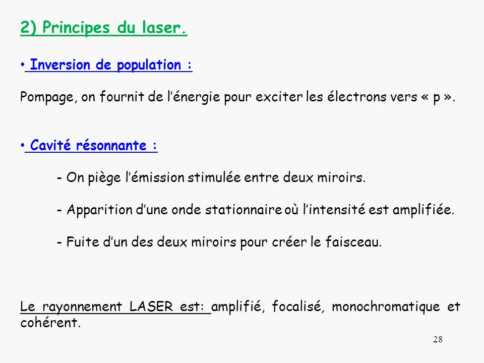 2) Principes du laser. Inversion de population :