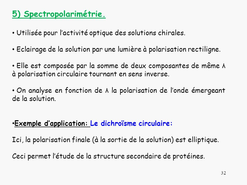 5) Spectropolarimétrie.