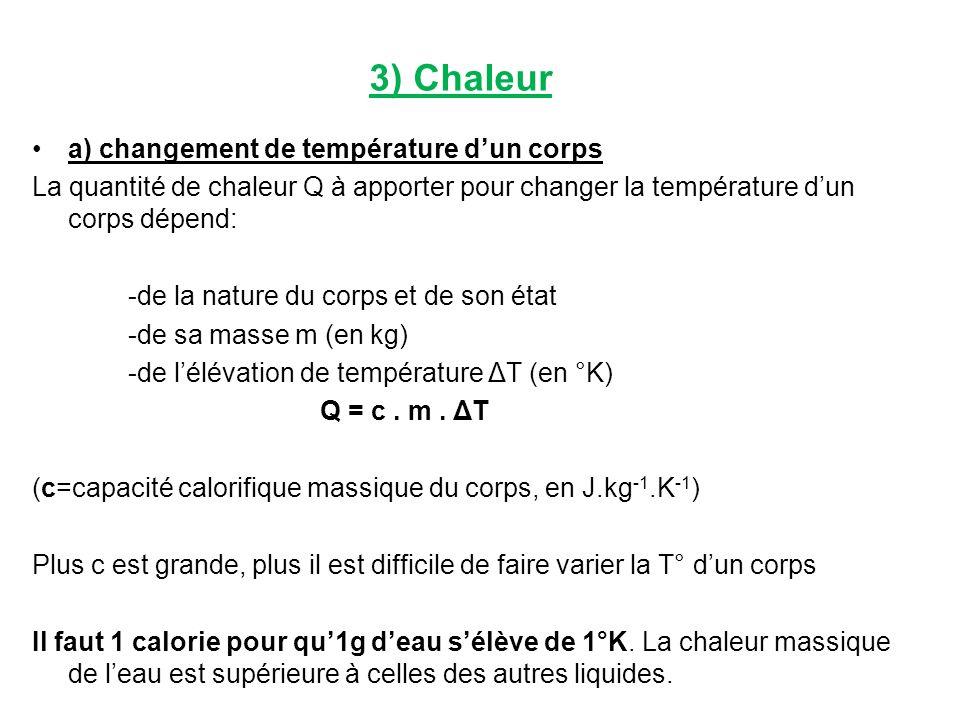 3) Chaleur a) changement de température d'un corps