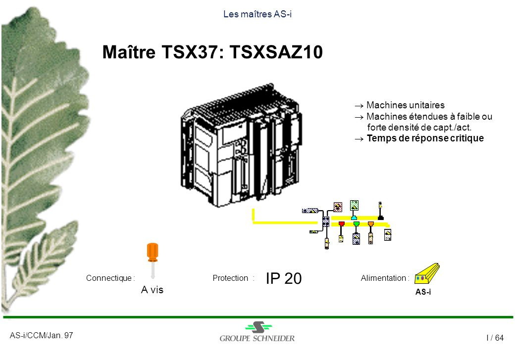 Maître TSX37: TSXSAZ10 IP 20 A vis Les maîtres AS-i Machines unitaires