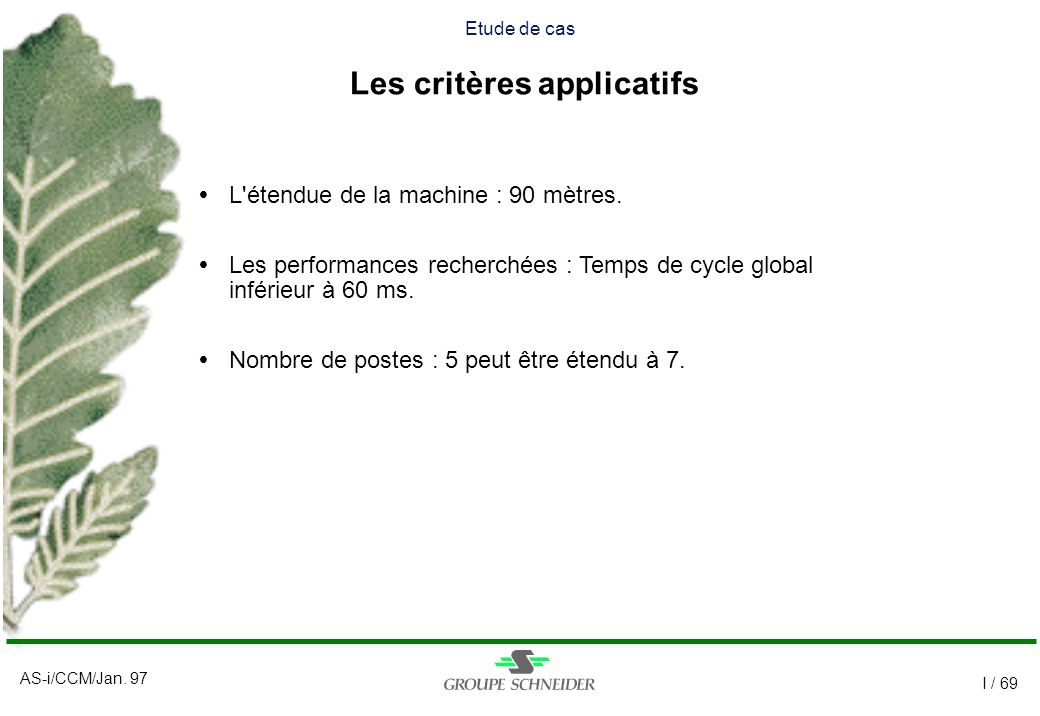 Etude de cas Les critères applicatifs