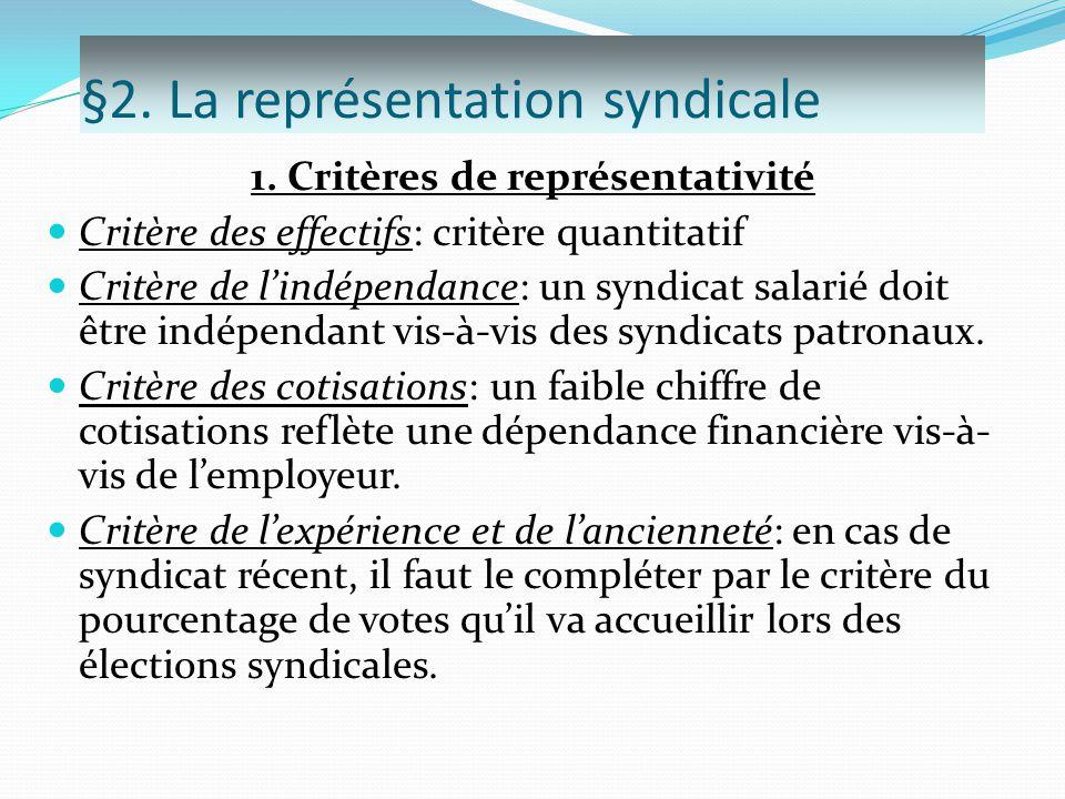 §2. La représentation syndicale