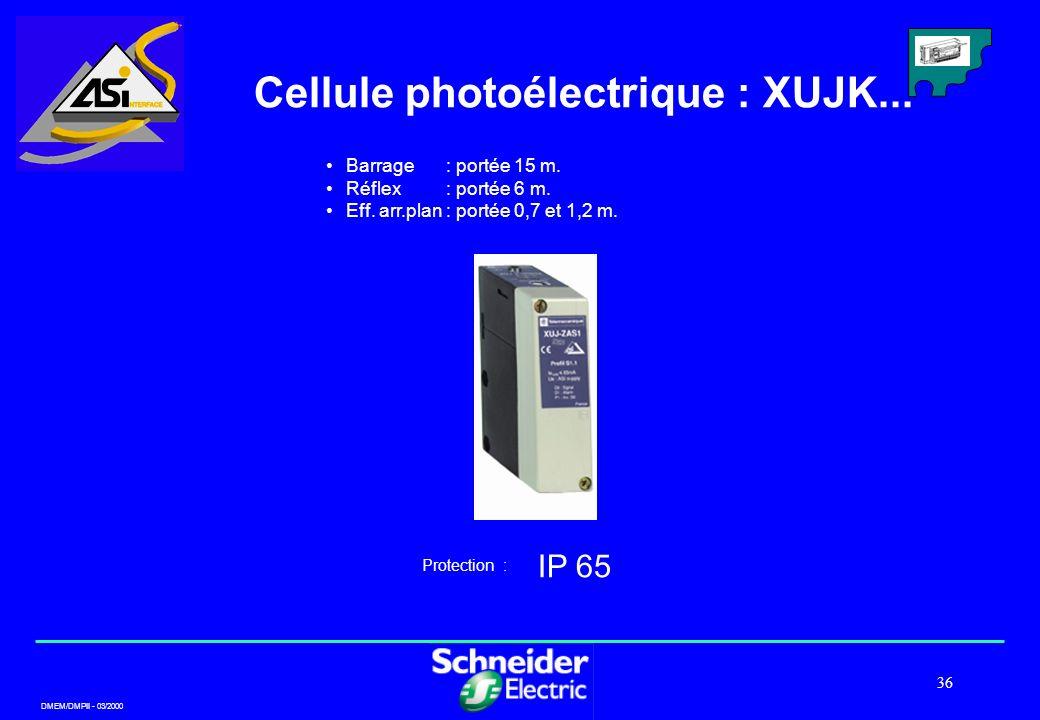 Cellule photoélectrique : XUJK...