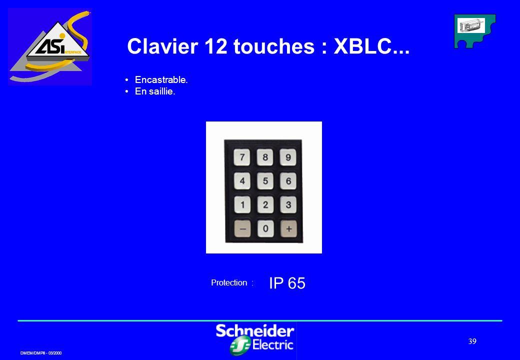 Clavier 12 touches : XBLC... IP 65 Encastrable. En saillie.
