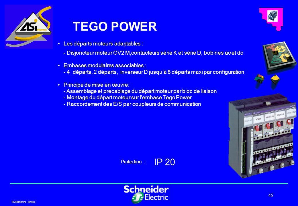 TEGO POWER IP 20 Les départs moteurs adaptables :