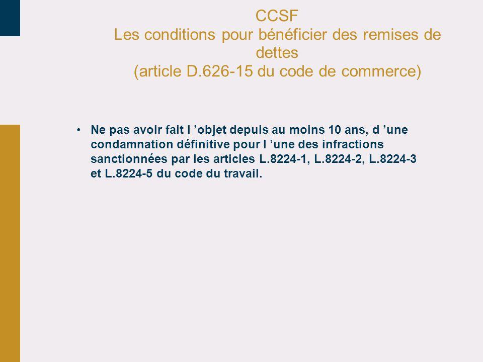 CCSF Les conditions pour bénéficier des remises de dettes (article D