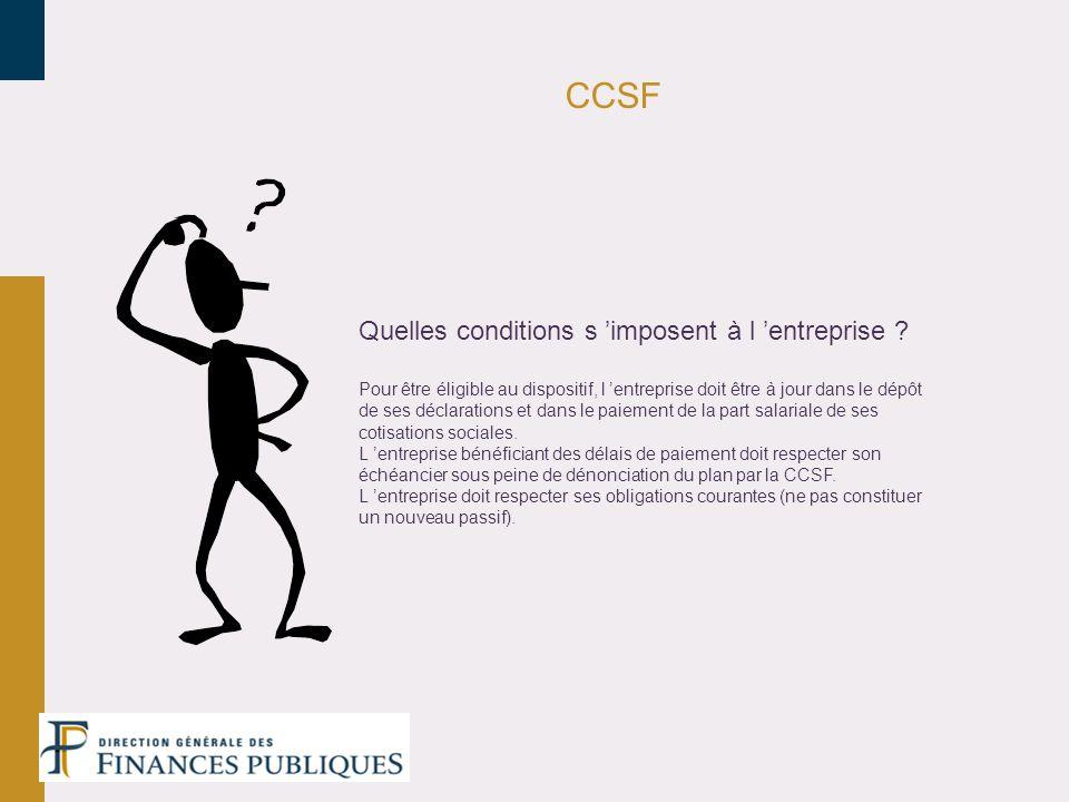 CCSF Quelles conditions s 'imposent à l 'entreprise