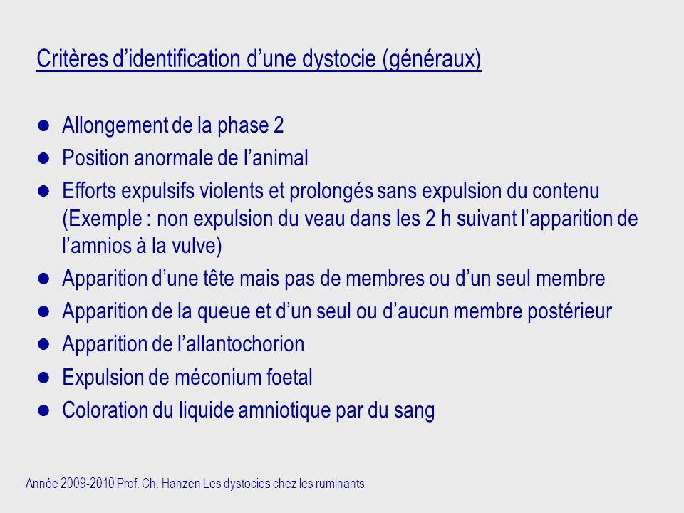 Critères d'identification d'une dystocie (généraux)