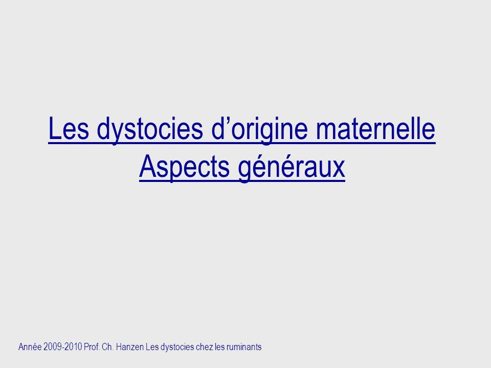 Les dystocies d'origine maternelle Aspects généraux