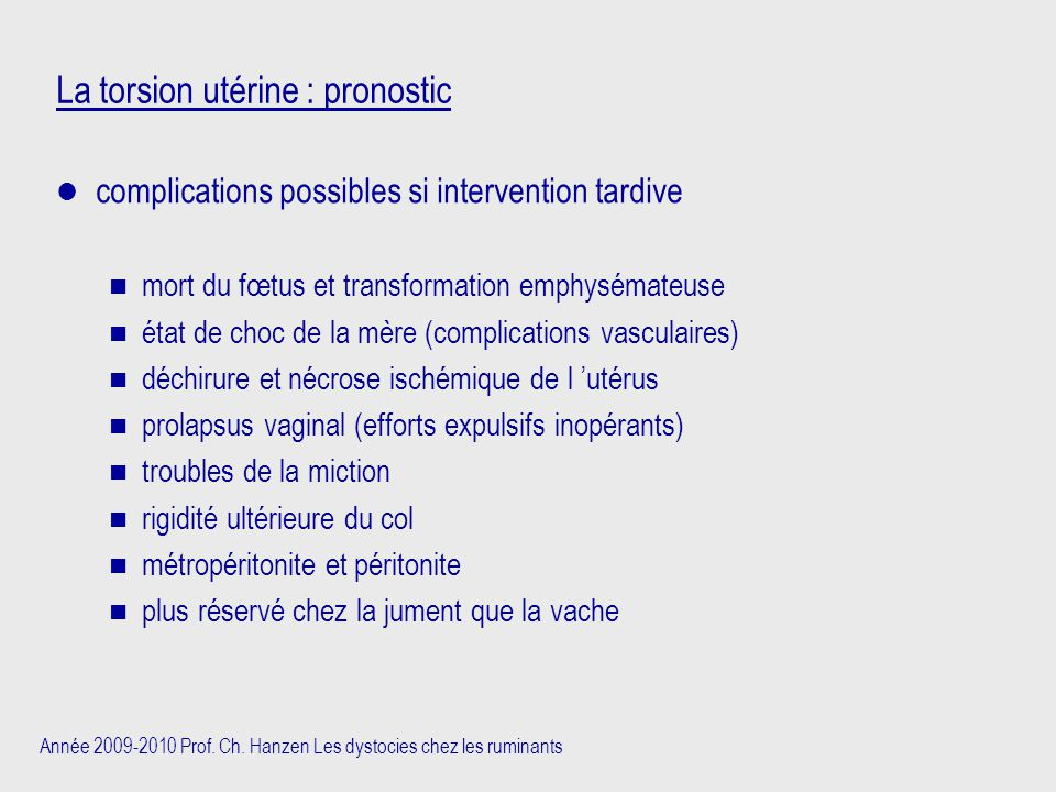La torsion utérine : pronostic