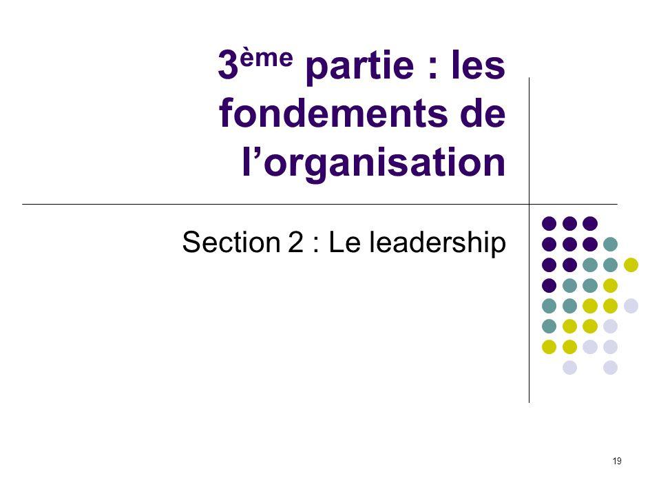 3ème partie : les fondements de l'organisation