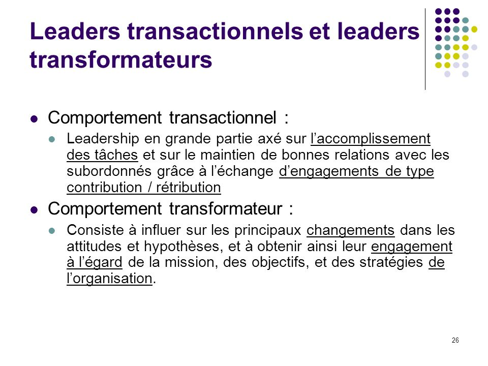 Leaders transactionnels et leaders transformateurs