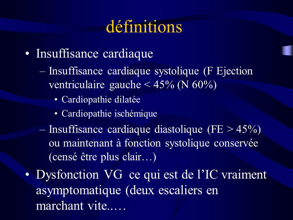 définitions Insuffisance cardiaque